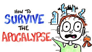 How To Survive The Apocalypse   Scientific Survival Tips
