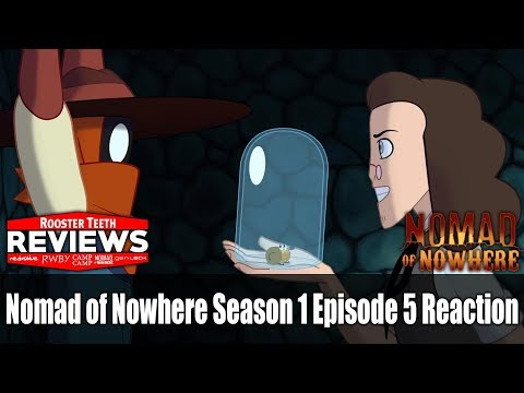 Nomad of Nowhere Season 1 Episode 5 Review & Reaction - Rooster Teeth Reviews