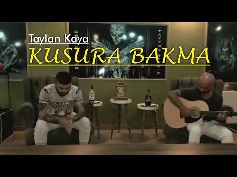 Taylan Kaya - Kusura Bakma / 2017