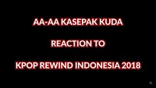 """TERBAIK !!!!"" | K-POP YOUTUBE REWIND INDONESIA 2018: HIT U WITH MY TEMPO REACTION"