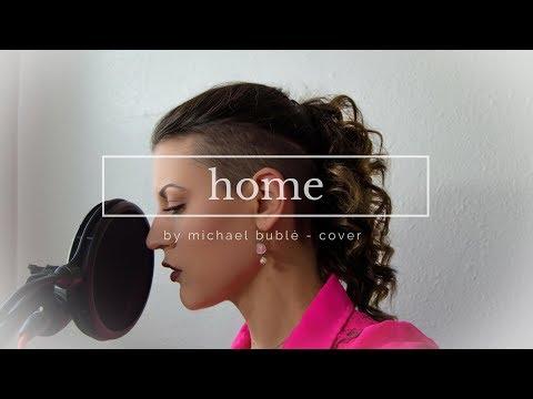 Home - Michael Bublé Cover