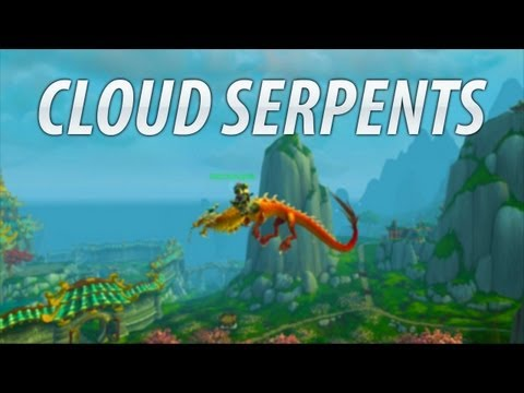 ★ WoW Vanity - Cloud Serpents!