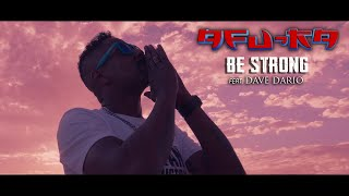 Afu-Ra - Be Strong ft Dave Dario (Official Video)