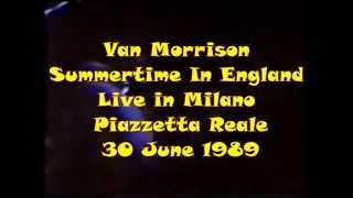 Van Morrison - Summertime In England