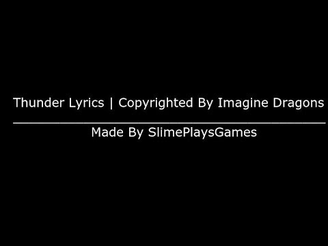thunder-lyric-video-|-copyrighted-by-imagine-dragons