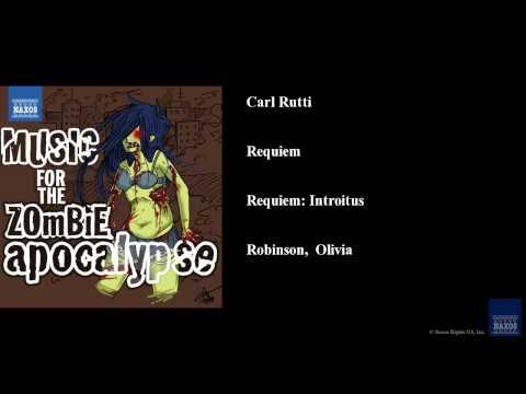 Carl Rutti, Requiem, Requiem: Introitus