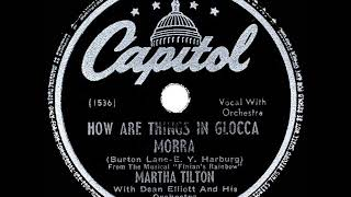 1947 Martha Tilton - How Are Things In Glocca Morra
