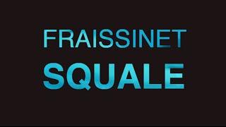 Fraissinet - SQUALE ( Live )