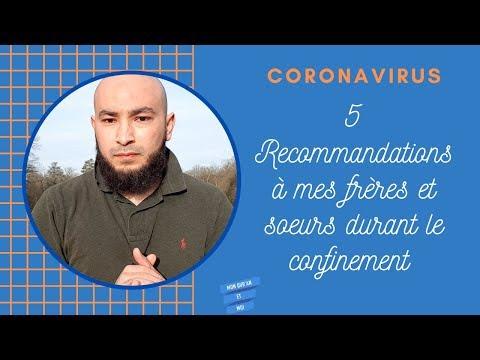 CORONAVIRUS 5 recommandations à mes frères et soeurs en confinement