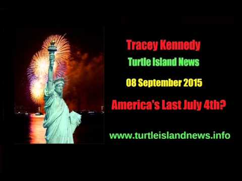 Tracey Kennedy - America's Last 4th July? - 08 Sept 2015