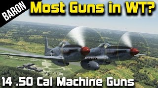 War Thunder 14 50 Cal Machine Guns! Most Guns on a Plane!  F-82 Twin Mustang!