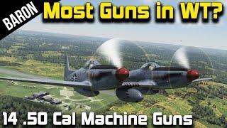 War Thunder 14 50 Cal Machine Guns! Most Guns on a Plane!  F-82 Twin Mustang!