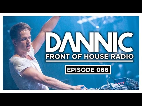 Dannic presents Front Of House Radio 066
