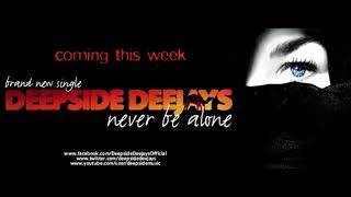 ▄ █ ▄ █ ▄ Deepside Deejays - Never Be Alone ( Radio edit ) 2011▄ █ ▄ █ ▄