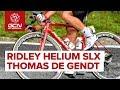 Thomas De Gendt y su Ridley Helium SLX