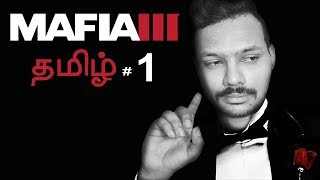 Mafia 3 Part 1 Live Tamil Gaming