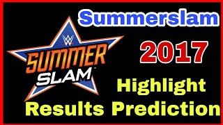 WWE Summerslam 2017 Result Prediction Hindi || WWE NEWS HINDI||