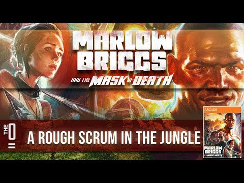 TheZeroEquals Play! - Marlow Briggs and the Mask of Death - [A Rough Scrum]