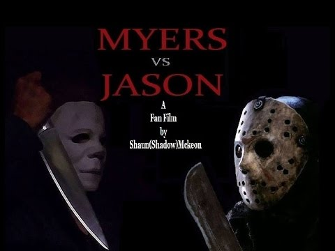MYERS vs JASON (2014) The first ever fan film by SAJO Productions.(Trust me, It's pretty bad)