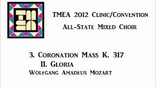 tmea all state mixed choir 2012 coronation mass ii gloria