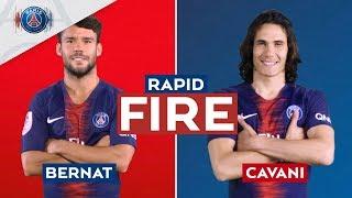 RAPID FIRE 🔥 - EPISODE 2 with Edinson Cavani & Juan Bernat
