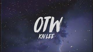 Kai Lee - OTW (Lyrics)