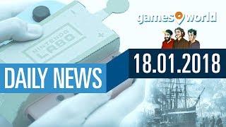 Nintendo Labo, Anno 1800 Testphase, Fable 4 | Gamesworld Daily News - 18.01.2018