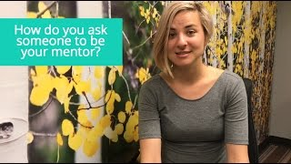 How to Ask Someone to Be Your Mentor