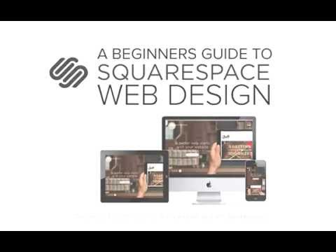 A Beginners Guide to Squarespace Web Design - Promo