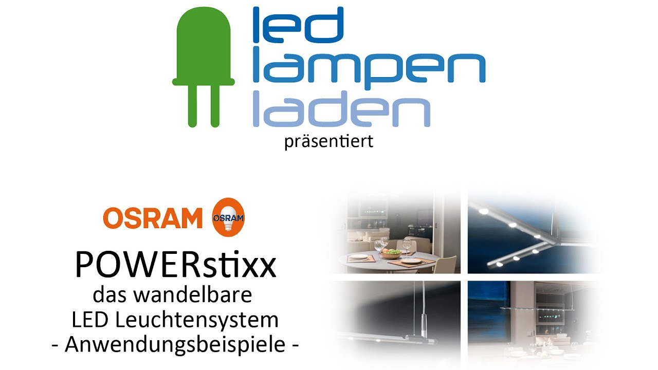 OSRAM LED Lampen | OSRAM POWERStixx | Ihr LED-Lampenladen.de - YouTube