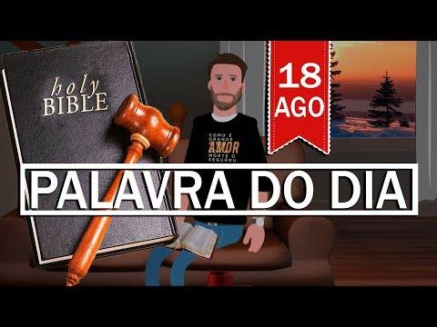 PALAVRA DE DEUS PARA HOJE, DIA 18 DE AGOSTO   ANIMA GOSPEL