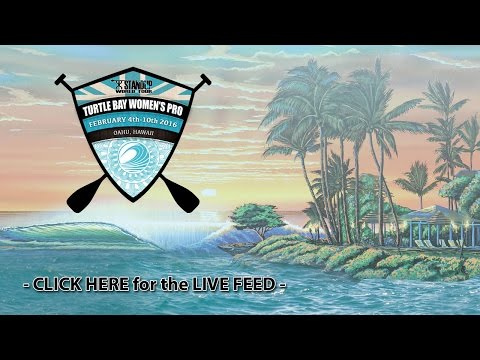 WSUWT - Turtle Bay Pro 2016 Stop #1 of the Women's Stand Up World Tour