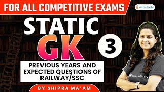 9:00 AM - All Competitive Exams | Static GK by Shipra Ma'am | Previous Year and Expected Questions