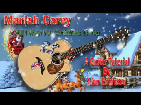 All I Want For Christmas Is You - Mariah Carey - Acoustic Guitar Lesson