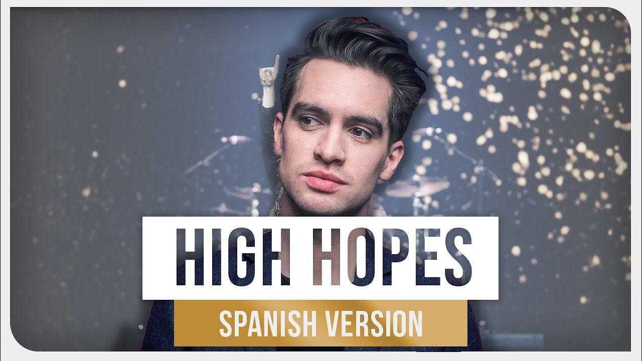 Panic! At the Disco - High Hopes (Spanish Version) image