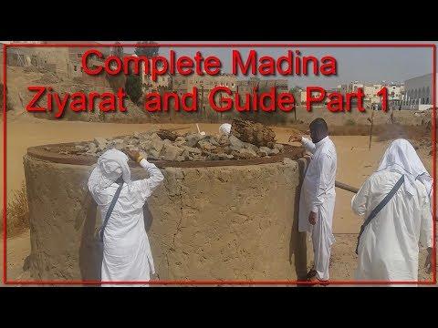 Complete Ziyarat In Madina Munawara Guide Part 1   Ziyarat Places In Madina By Care Ki Dunya