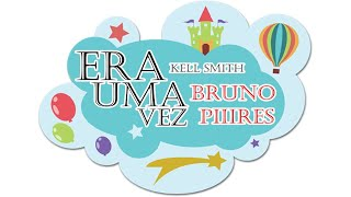 Baixar Bruno Piiires - Era uma vez - Kell Smith