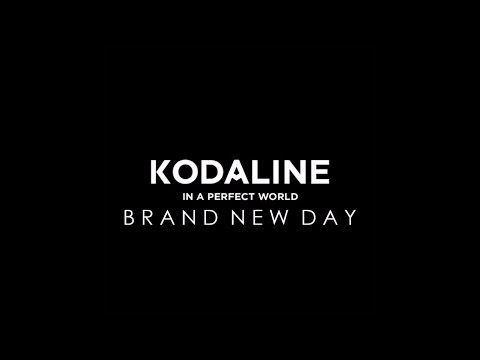 KODALINE - Brand New Day Lyric Video
