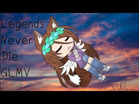 Legends Never Die   GLMV