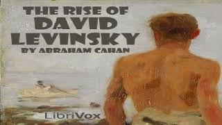Rise of David Levinsky | Abraham Cahan | Fictional Biographies & Memoirs | Audio Book | 1/11