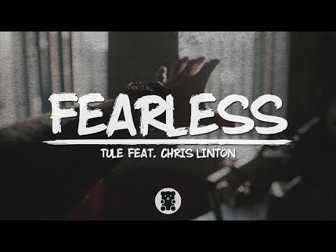 🐻 Tule - Fearless pt. II (feat. Chris Linton) (Lyrics Video)
