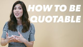 HOW TO BE QUOTABLE | NICOLE CORDOVES