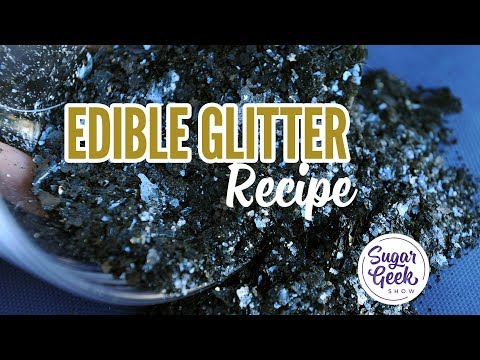 Edible Glitter Recipe (easy) Sugar Geek Show