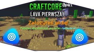 CRAFTCORE.PL - LAVA PIERWSZA!