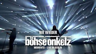 Böhse Onkelz - Nie wieder (Memento - Live in Berlin)