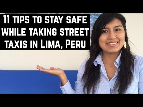 Safety tips when taking street taxis in Lima, Peru (Video 35)