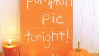 Make A Pretty Pumpkin Colored Chalkboard - Diy Home - Guidecentral