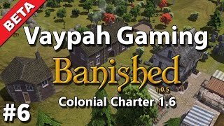 banished colonial charter 1 6 beta   part 6   new houses