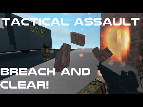 ROBLOX: Tactical Assault - BREACH AND CLEAR!