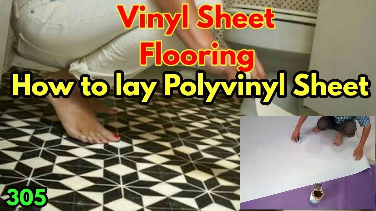 How To Lay Polyvinyl Sheet Process Vinyl Sheet Laying Method And